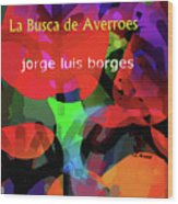 Averroes's Search Borges Poster Wood Print