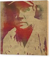 Babe Ruth Baseball Player New York Yankees Vintage Watercolor Portrait On Worn Canvas Wood Print