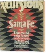 Back East Xcursions - Santa Fe, Mexico - Indian Detour - Retro Travel Poster - Vintage Poster Wood Print