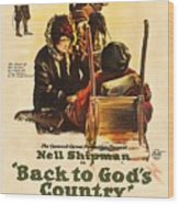 Back To God's Country 1919 Wood Print