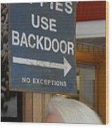 Backdoor Wood Print