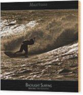 Backlight Surfing - Maui Hawaii Posters Series Wood Print