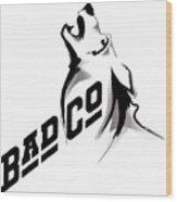 Bad Company Wood Print