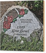 Badger Rose Bowl Win 1999 Wood Print