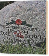 Badgers Rose Bowl Win 1994 Wood Print