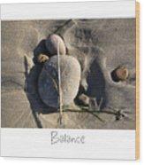 Balance Wood Print by Peter Tellone