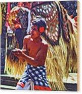Bali Barong And Kris Dance  - Paint Wood Print