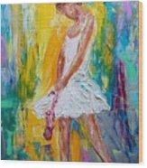 Ballerina Before The Dance Wood Print
