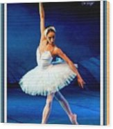 Ballerina On Stage L A With Alt. Decorative Ornate Printed Frame.  Wood Print