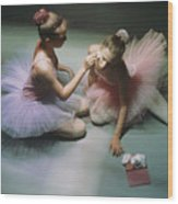 Ballerinas Get Ready For A Performance Wood Print