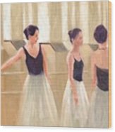 Ballerinas Waiting Wood Print