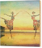 Ballet At The Pier Wood Print