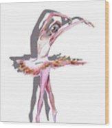The Ballerina Dance Art Remix Wood Print