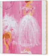 Ballet Sisters 2007 Wood Print