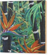 Bamboo And Birds Of Paradise Wood Print