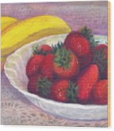 Bananas And Strawberries Wood Print