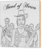 Band Of Horses Wood Print