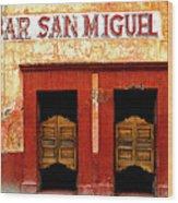 Bar San Miguel Wood Print