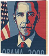 Barack Obama Presidential Poster Wood Print