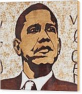 Barack Obama Words Of Wisdom Coffee Painting Wood Print by Georgeta  Blanaru