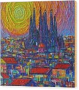 Barcelona Colorful Sunset Over Sagrada Familia Abstract City Knife Oil Painting Ana Maria Edulescu Wood Print