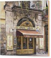Barcelona Pizzeria Wood Print