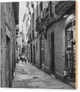 Barcelona Small Streets Bw Wood Print