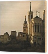 Basilica Of Our Lady Of Fourviere  Wood Print