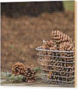 Basket Of Cones Wood Print