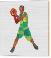 Basketball Player Ball In Action Low Polygon Wood Print