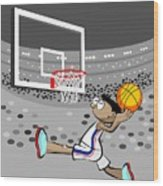 Basketball Player Jumping And Flying To Shoot The Ball In The Hoop Wood Print