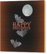Bats And The Moonlight - Happy Halloween Wood Print