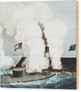 Battle Of The Monitor And Merrimack Wood Print