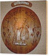 Bavarian Inn Willkommen Wood Print