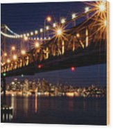 Bay Bridge In Front Of San Francisco Skyline Wood Print by Blue Hour Photography