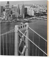 Bay Bridge Tower And San Francisco Skyline Wood Print