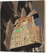 Bay Horse Cafe Sign Wood Print