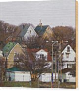 Bay View Neighborhood Wood Print