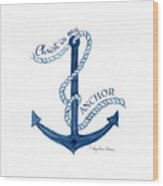 Beach House Nautical Ship Christ Is My Anchor Wood Print