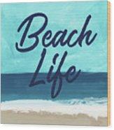 Beach Life- Art By Linda Woods Wood Print