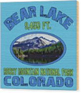 Bear Lake Rocky Mountain National Park Colorado Wood Print