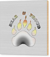 Bear Pride Paw With Text Wood Print