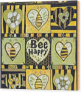 Bee Happy Wood Print by Jen Norton