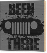 Been There In A Jeep Wood Print