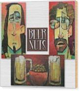 Beer Nuts Wood Print