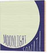 Beethoven Moonlight Sonata Wood Print