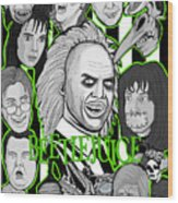 Beetlejuice Tribute Wood Print