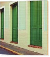 Behind The Green Doors Wood Print