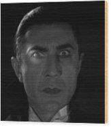 Bela Lugosi  Dracula 1931 And His Piercing Eyes Wood Print