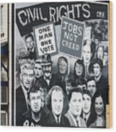 Belfast Mural - Civil Rights - Ireland Wood Print